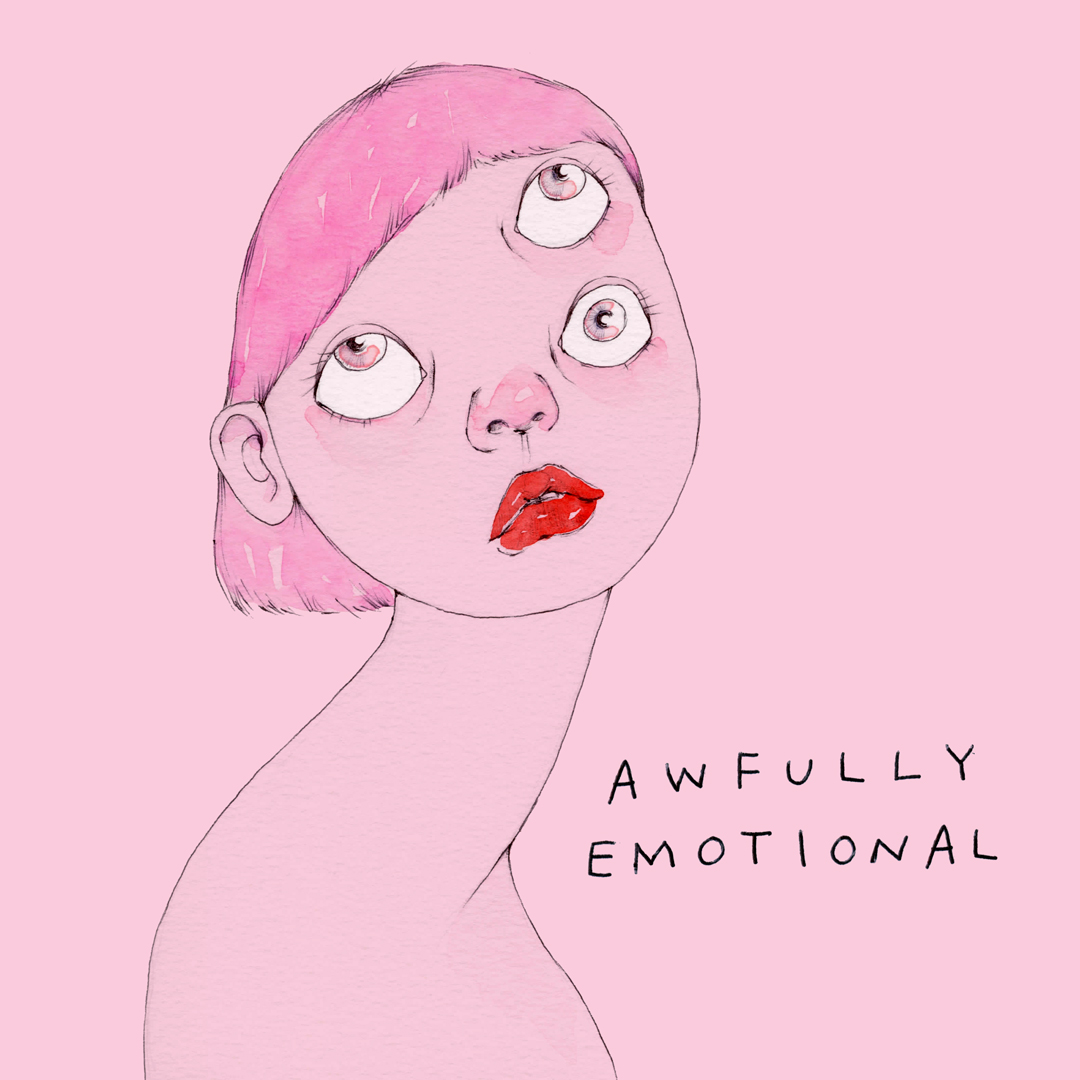 awfully emotional